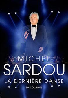 affiche Michel Sardou - La dernière danse