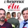 affiche « L'heureux élu » avec Yvan Le Bolloc'h et Bruno Solo