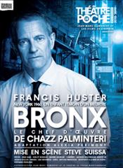 affiche Francis Huster 'Bronx'