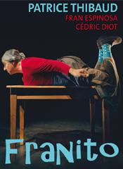 affiche Patrice Thibaud « Franito »