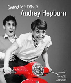 affiche Quand je pense à Audrey Hepburn