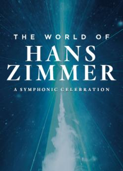 affiche The World of Hans ZIMMER 'A Symphonic Celebration'