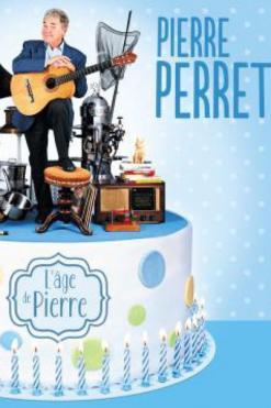 affiche PIERRE PERRET, L'âge de Pierre