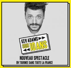 affiche Kev ADAMS 'Sois10ans'