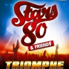 affiche STARS 80 & Friends - Triomphe