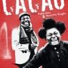 affiche CACAO -  Collectif Puck et Compagnie Pataclowns